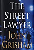 Grisham, John: The Street Lawyer