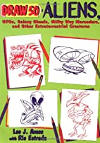 Draw 50 Aliens: The Step-by-Step Way to Draw…