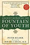 Kelder, Peter: Ancient Secret of the Fountain of Youth