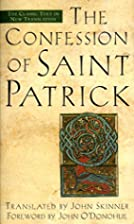 Confession of Saint Patrick by John Skinner