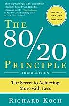 The 80/20 Principle: The Secret to Success…