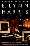 Harris, E. Lynn: A Love of My Own