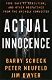 Scheck, Barry: Actual Innocence : Five Days to Execution and Other Dispatches from the Wrongly Convicted