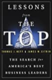 Neff, Thomas J.: Lessons from the Top : The Search of America's Best Business Leaders