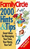 Family Circle Staff: Family Circle's 2000 Hints and Tips: For Cooking, Cleaning, Organizing, and Simplyfying Your Life