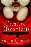 Conant, Susan: Creature Discomforts: A Dog Lover's Mystery