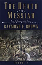The Death of the Messiah, From Gethsemane to…