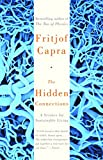 Capra, Fritjof: The Hidden Connections: A Science of Sustainable Living