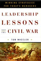 Leadership Lessons from the Civil War:…