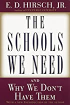 The Schools We Need: And Why We Don't Have…
