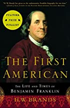 The First American by H. W. Brands