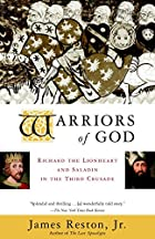 Warriors of God: Richard the Lionheart and…