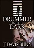 Bunn, T. Davis: Drummer in the Dark (Marcus Glenwood Series #2)