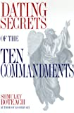 Boteach, Shmuley: Dating Secrets of the Ten Commandments