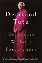 No Future Without Forgiveness by Desmond…