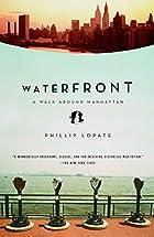 Waterfront, a Journey around Manhattan by…