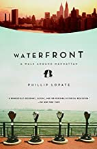 Waterfront, a Journey around Manhattan by…