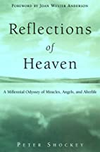 Reflections of Heaven: A Millenial Odyssey…