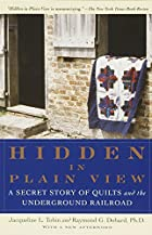Hidden in Plain View: A Secret Story of…