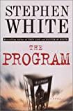 Stephen White: The Program