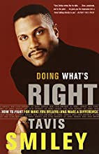 Doing What's Right: How to Fight for What…
