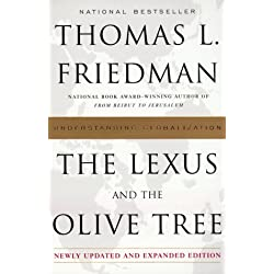 the lexus and the olive tree In the cold war, the most frequently asked question was how big is your missile' in globalization, the most frequently asked question is how fast is your modem' so writes new york times.