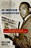 William Doyle: An American Insurrection: James Meredith and the Battle of Oxford, Mississippi, 1962
