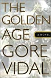 Vidal, Gore: The Golden Age