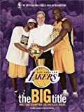 Spencer, Lyle: The Big Title: NBA 2000 Champion Los Angeles Lakers