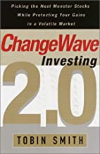 ChangeWave Investing 2.0: Picking the Next…