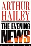 Hailey, Arthur: The Evening News