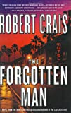 Crais, Robert: The Forgotten Man: A Novel (Elvis Cole Novels)