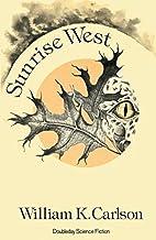 Sunrise West by William K. Carlson
