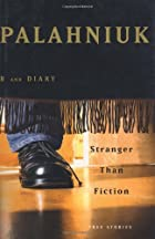Stranger Than Fiction: True Stories by Chuck…