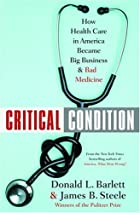 Critical Condition: How Health Care in…