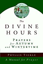 The Divine Hours: Prayers for Autumn and…
