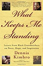 What Keeps Me Standing: Letters from Black…