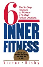 Inner Fitness: The Six-Step Program to…