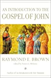 Moloney, Francis J.: An Introduction to the Gospel of John
