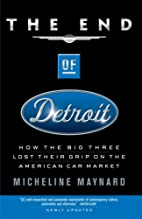 The End of Detroit: How the Big Three Lost…
