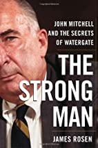The Strong Man: John Mitchell and the…