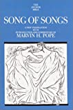 Pope, Marvin H.: Song of Songs: A New Translation With Introduction and Commentary