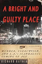 A Bright and Guilty Place: Murder,…