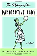 The Revenge of the Radioactive Lady by…
