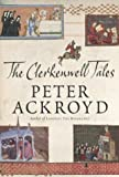 Ackroyd, Peter: The Clerkenwell Tales