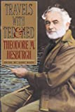 Hesburgh, Theodore M.: Travels with Ted & Ned