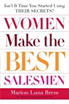 Women Make the Best Salesmen: Isn't it…