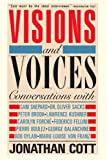 Cott, Jonathan: Visions and Voices