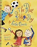 Couric, Katherine: The Blue Ribbon Day
