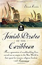 Jewish Pirates of the Caribbean: How a…